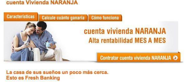 Cuenta Vivienda NARANJA de ING Direct.